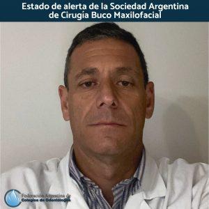 Estado de alerta de la Sociedad Argentina de Cirugía Buco Maxilofacial